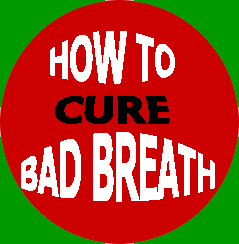 Dental Pro 7 How to Cure Bad Breath