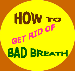 Dental Pro 7 How to Get Rid of Bad Breath