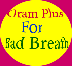 Oram Plus for Bad Breath