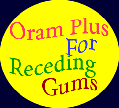 Oram Plus for Receding Gums