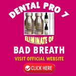 Dental Pro 7 for Bad Breath Cure